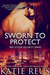 Sworn to Protect (Red Stone Security, #11)