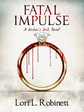 Fatal Impulse by Lori L. Robinett