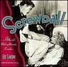 Screwball: Hollywood's Madcap Romantic Comedies