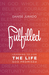 Fulfilled: Learning to Live the Life God Promised