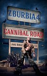 Cannibal Road (Z-Burbia #4)