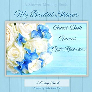 My Bridal Shower  by  Leslie Ford