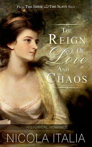 The Reign of Love and Chaos by Nicola Italia