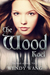 The Wood Kael (The Book of Kaels #2)