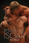 Make Me Soar (Collars and Cuffs, #6)