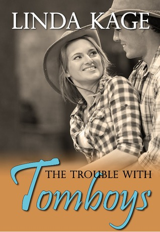 The Trouble with Tomboys (Tommy Creek, #1)