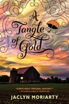 Cover of A Tangle of Gold (The Colours of Madeleine, #3)