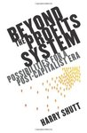 Beyond the Profits System (The New Economics)