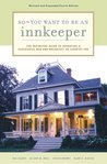 So - You Want to Be an Innkeeper by Pat Hardy