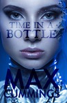 Time in a Bottle - An Erotic Science Fiction Novella by Max Cummings