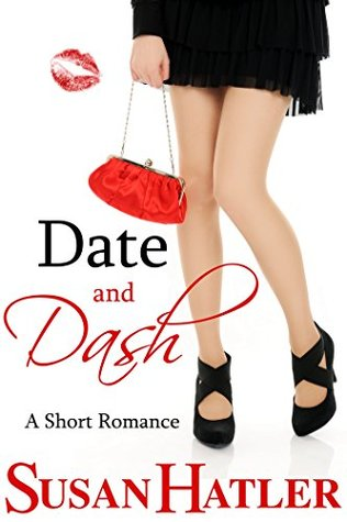 Date and Dash (Better Date than Never Book 10)