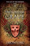 The Soulless Grave