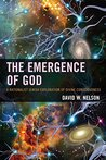 The Emergence of God: A Rationalist Jewish Exploration of Divine Consciousness