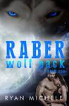 Raber Wolf Pack: Book One