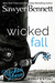 Wicked Fall by Sawyer Bennett