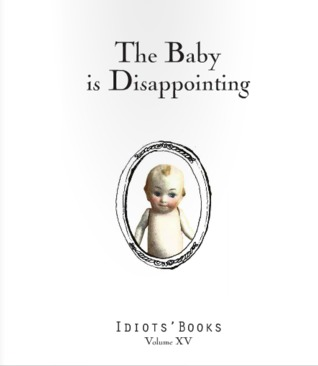 The Baby is Disappointing by Matthew Swanson