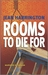 Rooms to Die For (Murders by Design, #4)