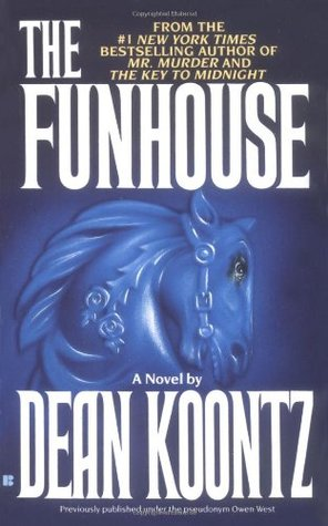 The Funhouse by Owen  West