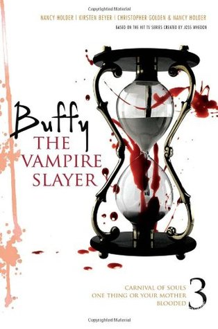 Buffy the Vampire Slayer, Vol. 3 by Christopher Golden