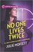 No One Lives Twice (Lexi Carmichael Mystery, #1)