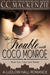 The Trouble With Coco Monro...