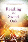 Reading the Sweet Oak by Jan Stites