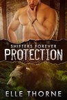 Protection (Shifters Forever #1)