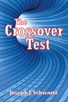 The Crossover Test: A Supernatural Thriller