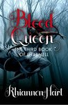 Blood Queen: The Third Book of Lharmell