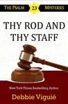 Thy Rod and Thy Staff (The Psalm 23 Mysteries, #12)