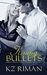 Kissing Bullets ( Book Two of the Kissing the Bovaghnian Rogue Series)