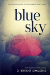 Blue Sky by D. Bryant Simmons
