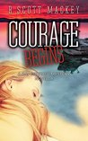 Courage Begins: A Ray Courage Mystery Novella (Ray Courage Mystery, #0.5)