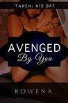 Avenged by You: His BFF (BWWM) (Forbidden Fruit: Naughty Seduction Adventures Book 6)