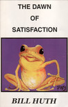 The Dawn of Satisfaction