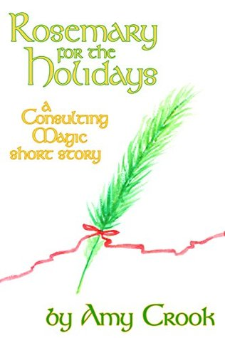 Rosemary for the Holidays (Consulting Magic)