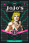JoJo's Bizarre Adventure: Part 1—Phantom Blood, Vol. 3 (Phantom Blood Deluxe, #3)