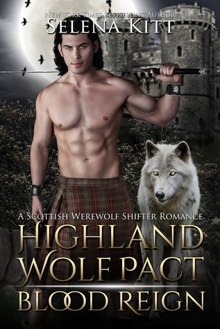 Blood Reign (Highland Wolf Pact, #3)