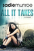 All It Takes by Sadie Munroe