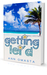 Getting Lei'd (The Escape Series, #1)