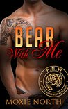 Bear With Me (Pacific Northwest Werebears, #3)