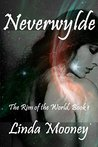 Neverwylde (The Rim of the World Book 1)