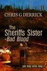 The Sheriffs Sister - Bad Blood