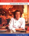 Cooking with Caprial: American Bistro Fare