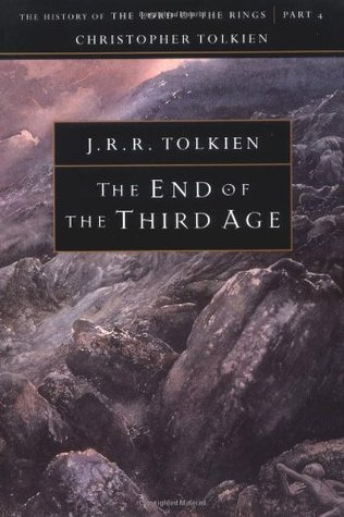 The End of the Third Age by J.R.R. Tolkien