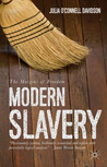 Modern Slavery: The Margins of Freedom
