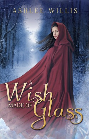 A Wish Made of Glass