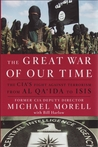 The Great War of Our Time: An Insider's Account of the CIA vs. al Qa'ida