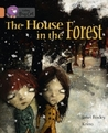 The House in the Forest. by Janet Foxley