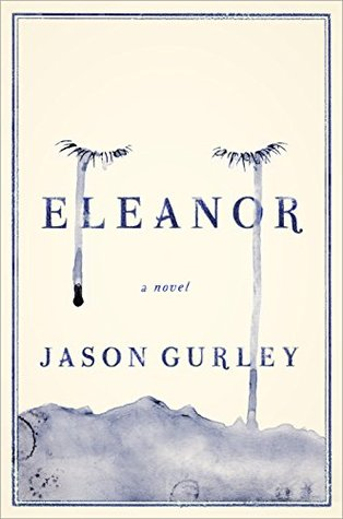 Image result for Eleanor by Jason Gurley